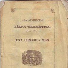 Libros antiguos: ZAMORA Y CABALLERO, EDUARDO: UNA COMEDIA MAS. DEDICATORIA AUTÓGRAFA DEL AUTOR. 1ª EDICION. Lote 41433740