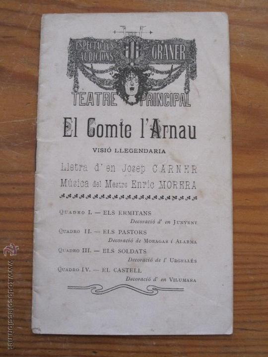 JOSEP CARNER - EL COMTE L'ARNAU. VISIO LLEGENDARIA - 1905 - TEXT DE MA DEL TEATRE PRINCIPAL GRANER (Libros antiguos (hasta 1936), raros y curiosos - Literatura - Teatro)