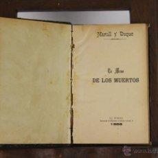 Libros antiguos: D-089. LA MESA DE LOS MUERTOS, LA ESQUELLA DE LA TORRATXA, LOS DIOSES DEL OLIMPO. 2 TOMOS. 1888. . Lote 41802963