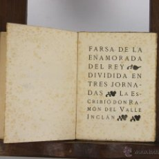 Libros antiguos: D-113. FARSA DELA ENAMORADA DEL REY. RAMON DEL VALLE INCLAN. GRAF. AMBOS MUNDOS 1920. . Lote 41844029