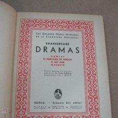 Libros antiguos: SHAKESPEARE DRAMAS. HAMLET, EL MERCADER DE VENECIA, EL REY LEAR, MACBETH. ED. JOAQUIN GILI 1933. Lote 41855584