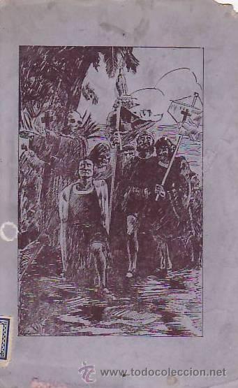 Libros antiguos: ESPAÑA INMORTAL ( CUADROS HISTÓRICOS ). EL DESCUBRIMIENTO. - Foto 2 - 42364467