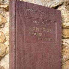 Libros antiguos: FIGURES DEL TEATRE: SANTPERE L'HOME I L'ARTISTA, FRANCESC ALUM 1931, 1ª ED.. Lote 42430453