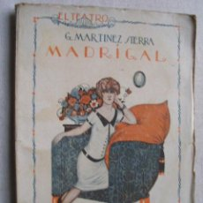 Libros antiguos: MADRIGAL. MARTÍNEZ SIERRA, G. 1925. Lote 42641728