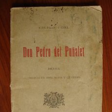 Libros antiguos: DON PEDRO DEL PUÑALET. JUAN PALOU Y COLL. PALMA DE MALLORCA, 1901.. Lote 42712555