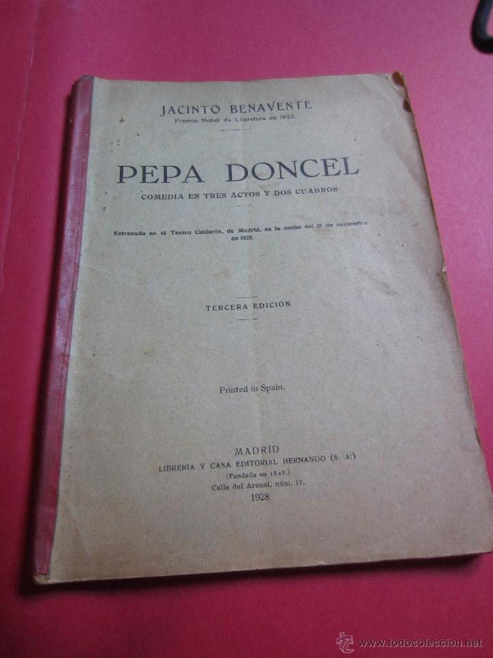 PEPA DONCEL- JACINTO BENAVENTE- LIBR.CASA EDITORIAL HERNANDO 1928-3ª EDICION (Libros antiguos (hasta 1936), raros y curiosos - Literatura - Teatro)