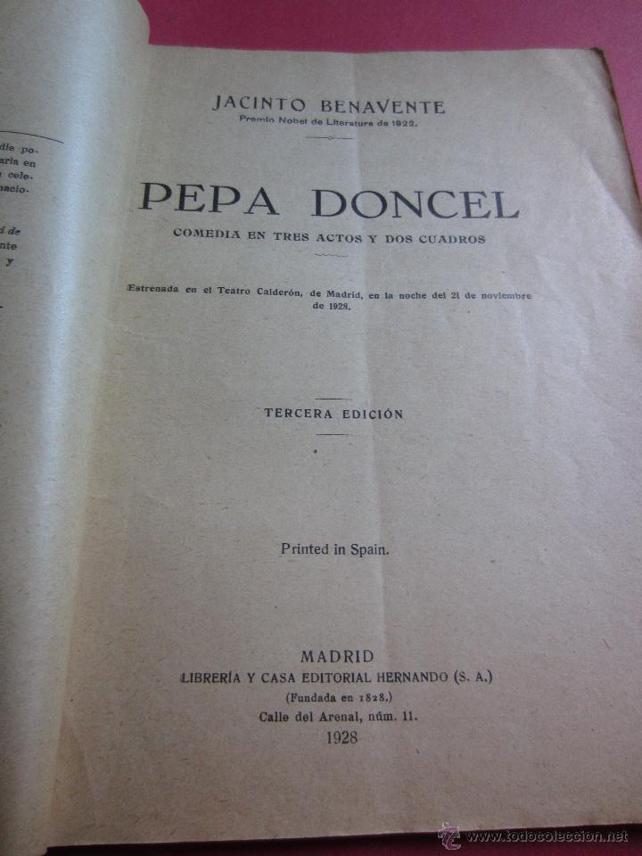 Libros antiguos: PEPA DONCEL- JACINTO BENAVENTE- LIBR.CASA EDITORIAL HERNANDO 1928-3ª EDICION - Foto 2 - 42717328