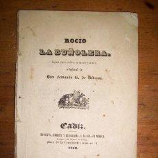Libros antiguos: BEDOYA, FERNANDO G. DE. ROCÍO LA BUÑOLERA : JUGUETE CÓMICO ANDALUZ EN UN ACTO Y EN VERSO. Lote 42906263