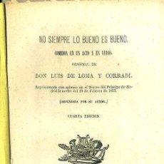 Libros antiguos: LUIS DE LOMA Y RADI : NO SIEMPRE LO BUENO ES BUENO (SALAMANCA, 1872). Lote 43475877
