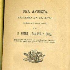 Libros antiguos: MANUEL TAMAYO Y BAUS : UNA APUESTA (SALAMANCA, 1874). Lote 43475896