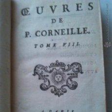 Libros antiguos: OUVRES DE CORNEILLE. AÑO 1758. ENCUADERNACIÓN PIEL. LITERATURA FRANCESA. FRANCÉS. Lote 43911935