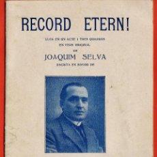 Libros antiguos: FOLLETO LIBRO - RECORD ETERN! - LLOA DE JOAQUIM SELVA EN HONOR A JOSEP TERRADAS - BADALONA -AÑO 1926. Lote 44091231