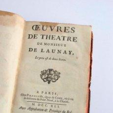 Libros antiguos: OEUVRES DE THEATRE DE MONSIEUR DE LAUNAY - 1741. Lote 44283651