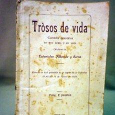 Libros antiguos: LIBRO, LIBRETO, TEATRO, TROSOS DE VIDA, ALBEROLA, COMEDIA DAMATRICA, 1924, VALENCIANO, VALENCIA. Lote 44702838