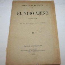Libros antiguos: EL NIDO AJENO - JACINTO BENAVENTE - SOCIEDAD DE AUTORES ESPAÑOLES 1909. Lote 44926029