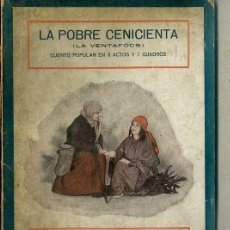 Libros antiguos: FOLCH Y TORRES : LA POBRE CENICIENTA (1922) TEATRO INFANTIL - CON FOTOGRAFÍAS DEL ESTRENO. Lote 44987169