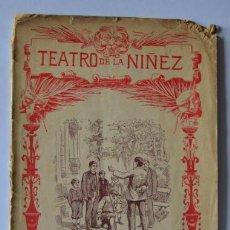 Libros antiguos: TEATRO DE LA NIÑEZ, SOLAS, QUIEN SIEMBRA VIENTOS, AÑO 1913 . Lote 45111535