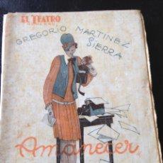 Libros antiguos: AMANECER. GREGORIO MARTINEZ SIERRA. Lote 45251659