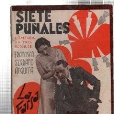 Libros antiguos: LA FARSA. SIETE PUÑALES. FRANCISCO SERRANO ANGUITA. Nº 295. MAYO 1933.. Lote 45402058