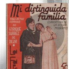 Libros antiguos: LA FARSA. MI DISTINGUIDA FAMILIA. ENRIQUE SUAREZ DE DEZA. Nº 279. ENERO 1933.. Lote 45402194