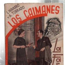 Libros antiguos: LA FARSA. LOS CAIMANES. L. NAVARRO Y A. TORRADO. Nº 394. ABRIL. 1935. Lote 45402266