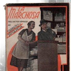 Libros antiguos: LA FARSA. LA MARCHOSA. CARREÑO Y SEPULVEDA. Nº 231. FEBRERO 1932. Lote 45402294