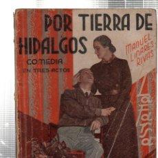 Libros antiguos: LA FARSA. POR TIERRA DE HIDALGOS. MANUEL LINARES RIVAS. Nº 337. FEBRERO 1934. Lote 45402321