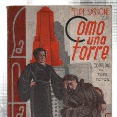 Libros antiguos: LA FARSA. COMO UNA TORRE. FELIPE SASSONE. Nº 448. ABRIL 1936. Lote 45402417