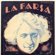 Libros antiguos: DOÑA MARÍA LA BRAVA - LA FARSA 1928 - 1ª ED. - MARQUINA, EDUARDO. Lote 45464109