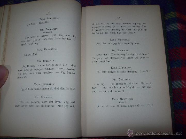 Libros antiguos: JOHN GABRIEL BORKMAN.HENRIK IBSEN.1896.ENCUADERNACIÓN DE LUJO.EDICIÓN BUSCADÍSIMA.UNA JOYA.VER FOTOS - Foto 6 - 45788283