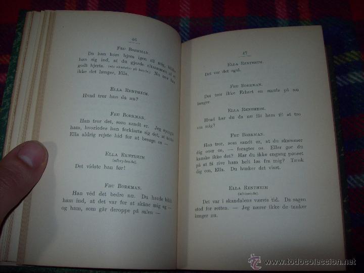 Libros antiguos: JOHN GABRIEL BORKMAN.HENRIK IBSEN.1896.ENCUADERNACIÓN DE LUJO.EDICIÓN BUSCADÍSIMA.UNA JOYA.VER FOTOS - Foto 7 - 45788283