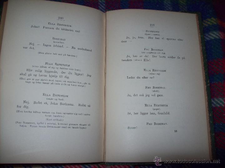 Libros antiguos: JOHN GABRIEL BORKMAN.HENRIK IBSEN.1896.ENCUADERNACIÓN DE LUJO.EDICIÓN BUSCADÍSIMA.UNA JOYA.VER FOTOS - Foto 10 - 45788283