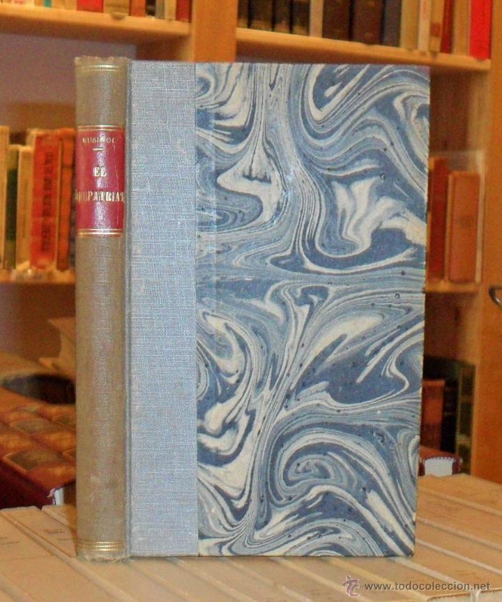 EL DESPATRIAT COMEDIA EN TRES ACTES. SANTIAGO RUSIÑOL. PRIMERA EDICIÓN. (Libros antiguos (hasta 1936), raros y curiosos - Literatura - Teatro)