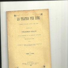 Libros antiguos: 3462.- FREDERICH SOLER-SERAFI PITARRA.LO TEATRO PER DINS. Lote 45964377