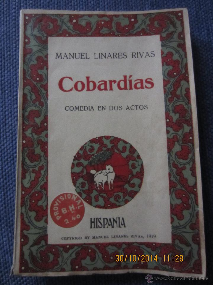 COBARDIAS- MANUEL LINARES RIVAS-BIBL. HISPANIA, 1ª EDICION 1919 (Libros antiguos (hasta 1936), raros y curiosos - Literatura - Teatro)