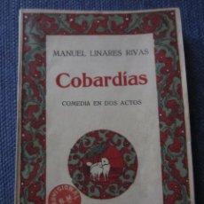 Libros antiguos: COBARDIAS- MANUEL LINARES RIVAS-BIBL. HISPANIA, 1ª EDICION 1919. Lote 45975167