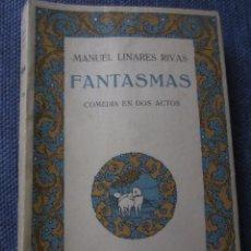 Libros antiguos: FANTASMAS- MANUEL LINARES RIVAS- BIBL.HISPANIA, 1ª EDICION 1915. Lote 45975193