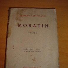 Libros antiguos: LIBRO MORATIN, TEATRO, 1933. Lote 46115738