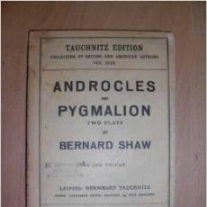 Libros antiguos: SHAW, BERNARD. ANDROCLES AND THE LION. PYGMALION. [CA. 1920]. Lote 46921973