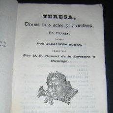 Libros antiguos: 1840 - ALEJANDRO DUMAS / MANUEL DE LA ESCOSURA - TERESA. Lote 46965080