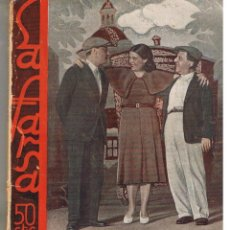 Libros antiguos: LA FARSA. Nº 292. ROMANCE DE FIERAS. MANUEL LINARES RIVAS. 15 ABRIL 1933. (RF.CCH/TEATRO). Lote 47005254