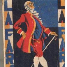 Libros antiguos: LA FARSA. Nº 66. RAQUEL. HONORIO MAURA. 8 DICIEMBRE 1928. (RF.CCH/TTRO.). Lote 47009203