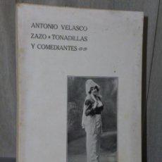 Libros antiguos: TONADILLAS Y COMEDIANTES. (1915). Lote 47259831