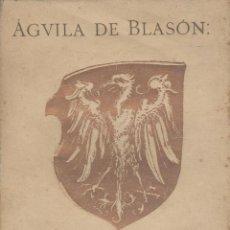 Libros antiguos: VALLE-INCLAN. AGUILA DE BLASÓN. 1ª ED. BARCELONA, 1907. INTONSO. GALICIA.. Lote 47647200