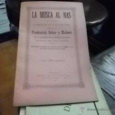 Libros antiguos: 1819.- FREDERICH SOLER-PITARRA-TEATRE-LA MOSCA AL NAS-COMEDIA EN UN ACTE. Lote 47711329