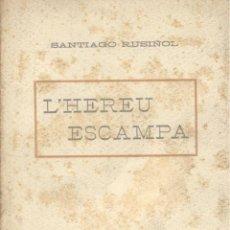 Alte Bücher - Santiago Rusiñol. L'hereu escampa. Obra en tres actos. Barcelona, s.f. (c. 1910). EDM-2 - 48281654