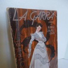 Libros antiguos: LA GARRA DRAMA DE MANUEL LINARES RIVAS, LA FARSA 1934. Lote 48708255