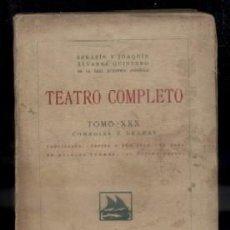 Libros antiguos: TEATRO COMPLETO. TOMO XXX. COMEDIAS Y DRAMAS. ALVAREZ QUINTERO, S. Y J. A-QUINTERO-0063. Lote 48757390