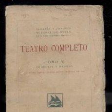 Libros antiguos: TEATRO COMPLETO. TOMO V. COMEDIAS Y DRAMAS. ALVAREZ QUINTERO, S. Y J. A-QUINTERO-0069. Lote 48758588