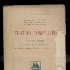 Libros antiguos: TEATRO COMPLETO. TOMO XVIII. COMEDIAS Y DRAMAS. ALVAREZ QUINTERO, S. Y J. A-QUINTERO-0075. Lote 48758706